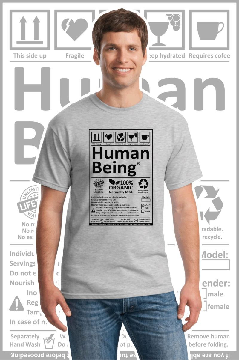 Male wearing a ash gray printed T Shirt with a black design of a Human Being label.