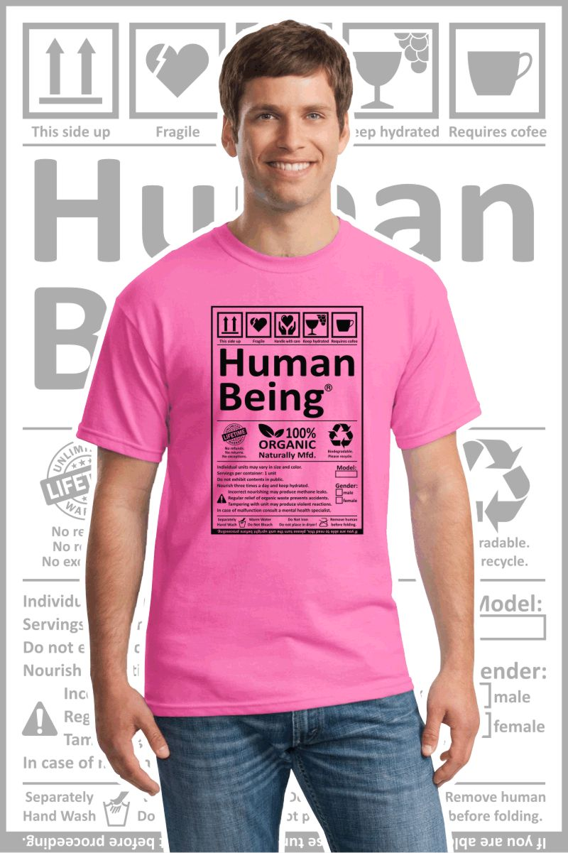 Male wearing a pink printed T Shirt with a black design of a Human Being label.