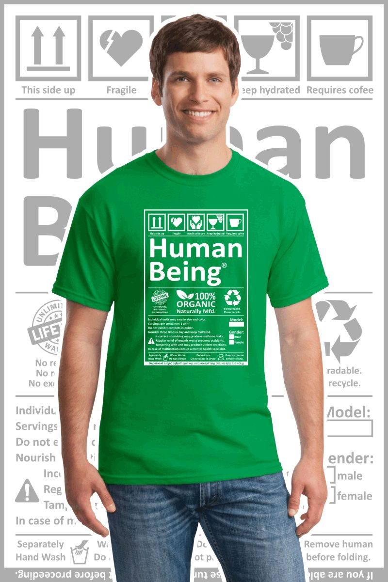 Male wearing a green printed T Shirt with a black design of a Human Being label.