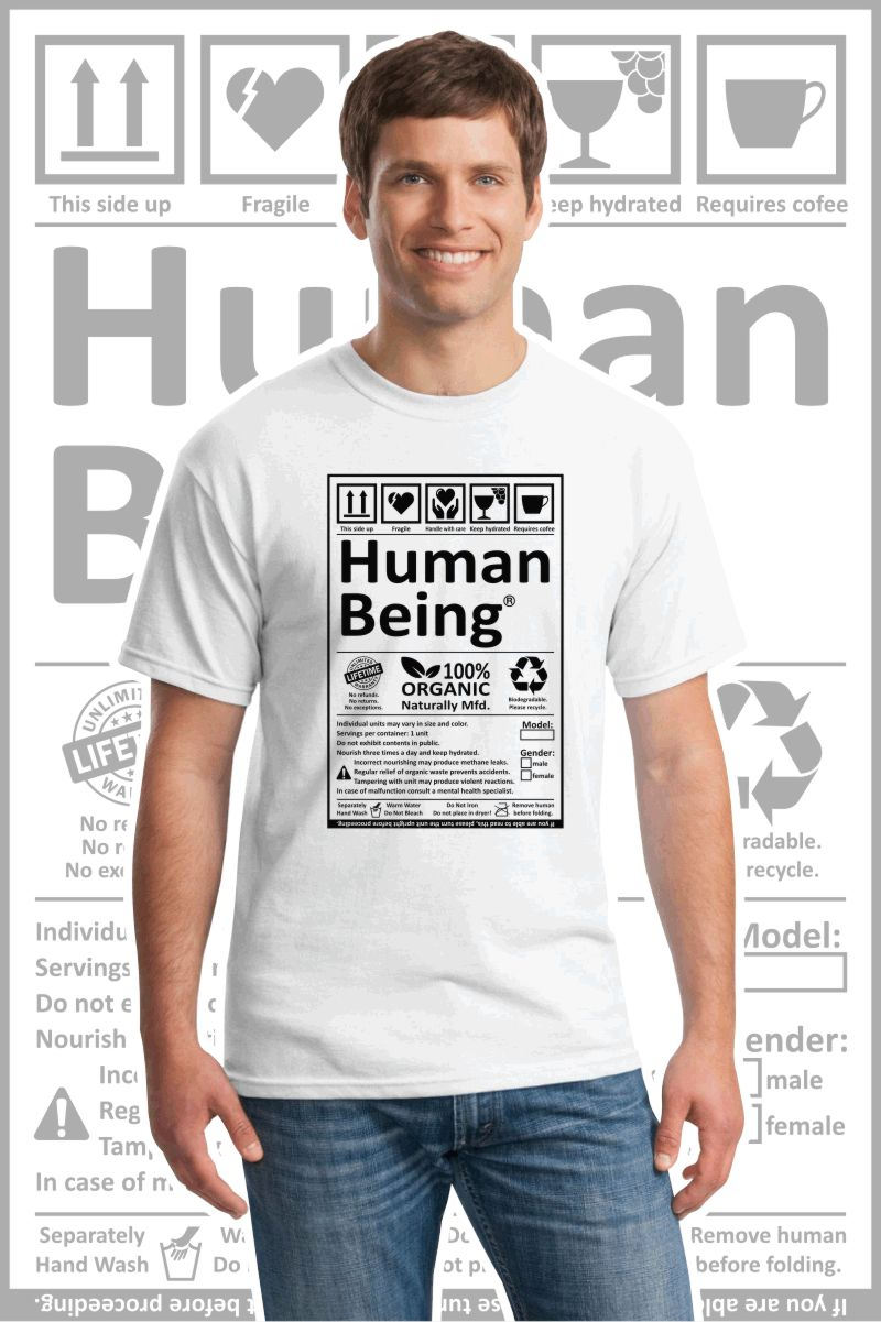 Male wearing a white printed T Shirt with a black design of a Human Being label.